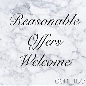 Other - Reasonable Offers Are Always Welcome!
